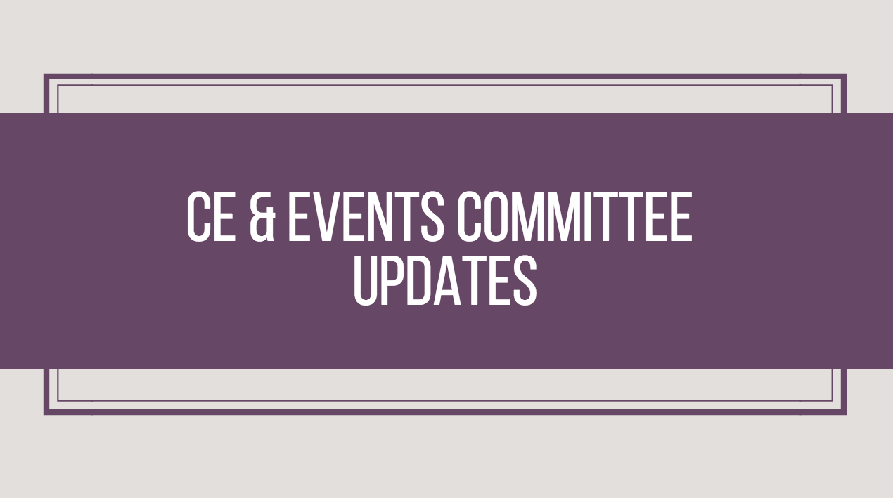 CE and Events Committee Updates – September 2017
