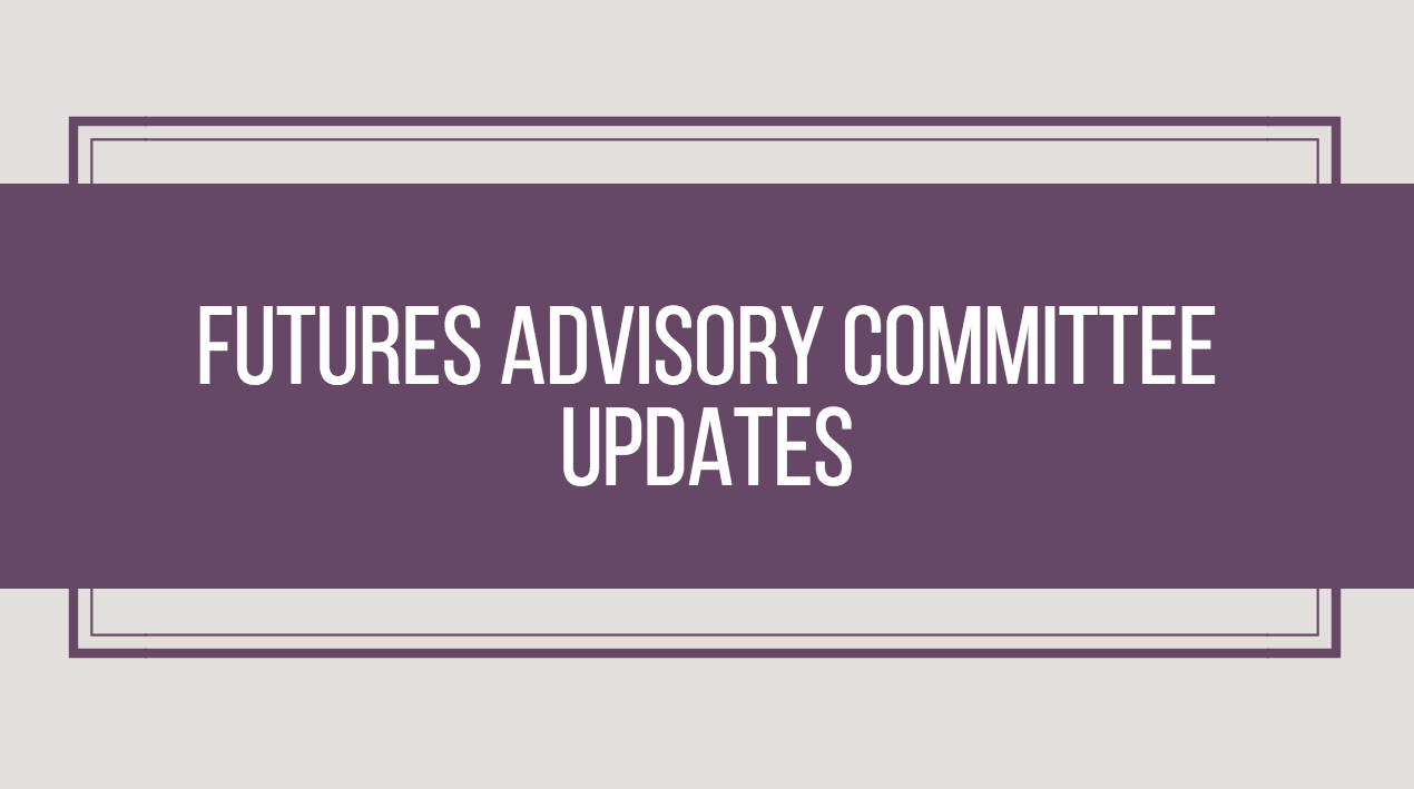 Futures Advisory Committee Updates – September 2017