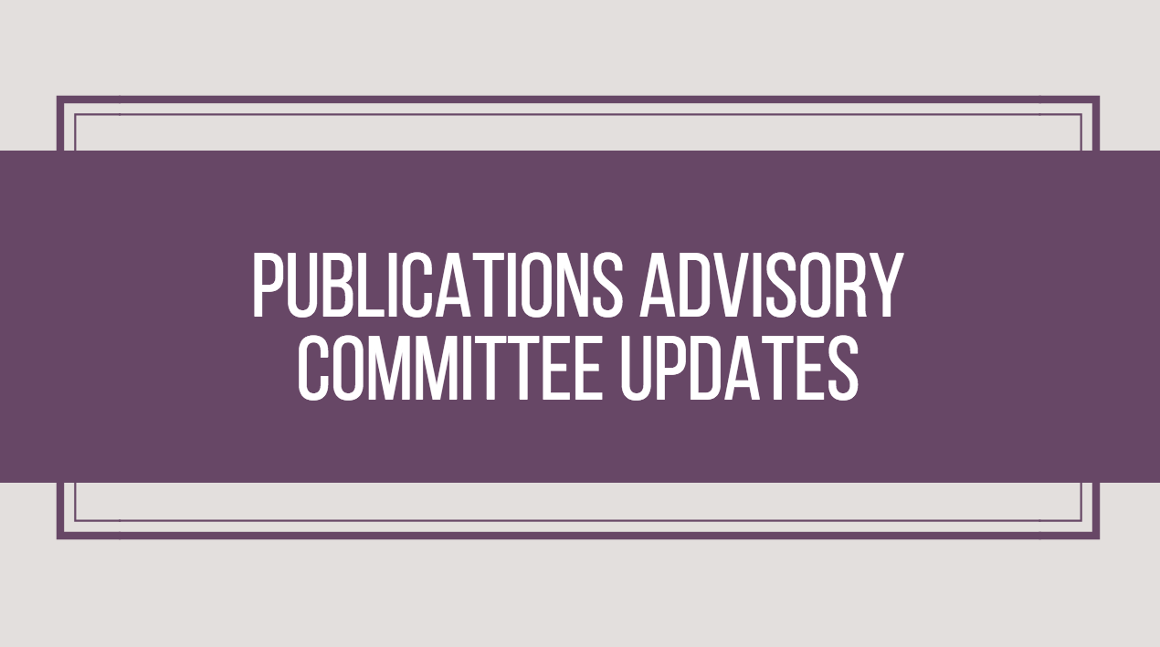 Publications Advisory Committee Updates – September 2017